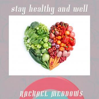 Stay Healthy and Well Hypnosis: Good Health & Boost Your Immune System, Guided Meditation, Positive Affirmations, Solfeggio Tones, Rachael Meddows