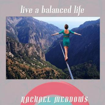 Live a Balanced Life Hypnosis: Focus & Balance, Guided Meditation, Positive Affirmations