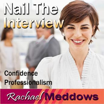 Nail the Interview Hypnosis: Get the Job & Business Skills, Meditation, Self Help, Positive Affirmations