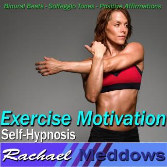 Exercise Motivation Hypnosis and Subliminal: Love to Work Out & Increase Stamina, Meditation, Binaural Beats, Positive Affirmations