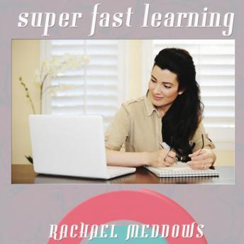 Super Fast Learning: Focus, Concentration, & Study Skills, Guided Meditation, Positive Affirmations