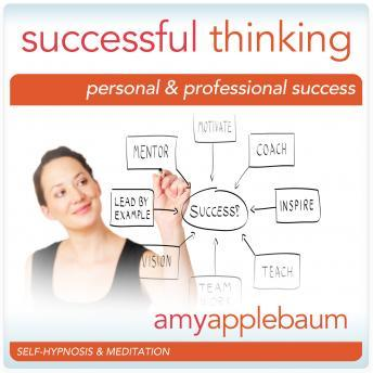 Successful Thinking: Personal & Professional Success, Amy Applebaum