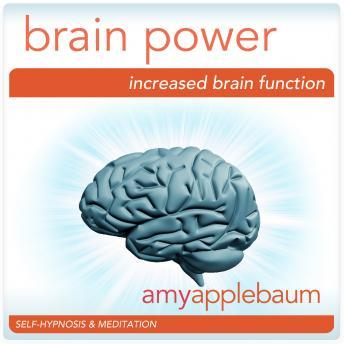 Increase Your Brain Power: Boost Your IQ & Increase Intelligence, Amy Applebaum