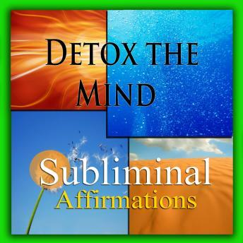 Download Detox the Mind: Solfeggio Tones, Binaural Beats, Self Help Meditation Hypnosis by Subliminal Hypnosis