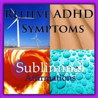 Listen to Relieve ADHD Symptoms: Solfeggio Tones, Binaural Beats