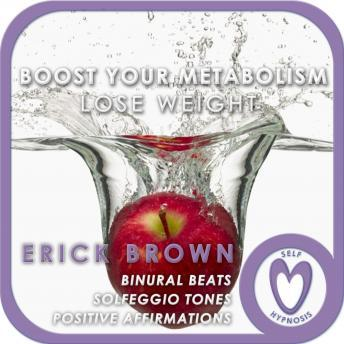 Weight Loss: Boost Your Metabolism, Erick Brown Hypnosis