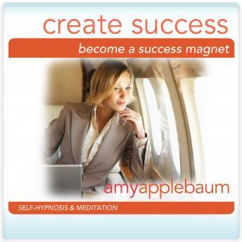 Become a Success Magent: Create Success, Amy Applebaum