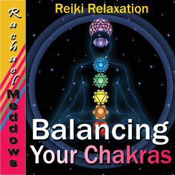 Download Balancing Your Chakras by Rachael Meddows