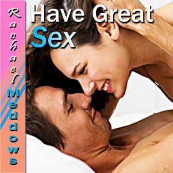 Have Great Sex, Rachael Meddows