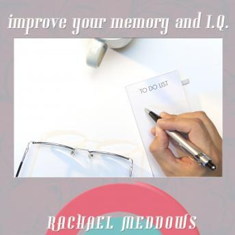 Improve Your Memory and IQ (Hypnosis & Subliminal), Rachael Meddows