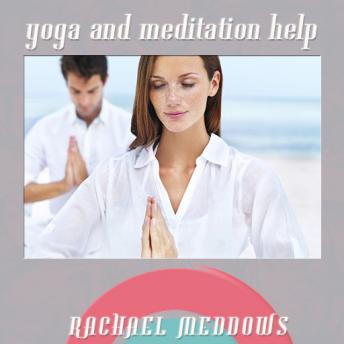 Download Yoga and Meditation (Hypnosis & Subliminal) by Rachael Meddows
