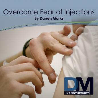Overcome Fear of Injections, Darren Marks