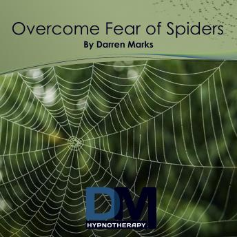 Overcome Fear of Spiders, Darren Marks