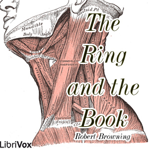 Ring and the Book, Robert Browning