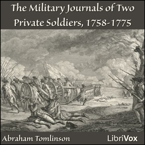 Military Journals of Two Private Soldiers, 1758-1775, Abraham Tomlinson