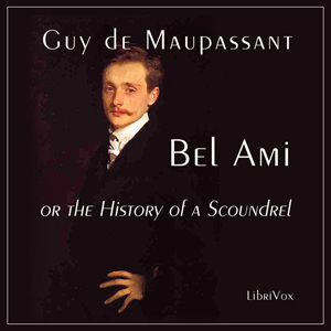 Bel Ami, or The History of a Scoundrel, Martin Geeson