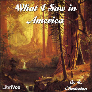 What I Saw in America, G. K. Chesterton
