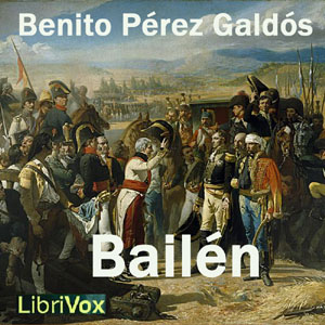 Bailén, Audio book by Benito Perez Galdos