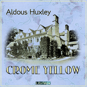 Download Crome Yellow by Aldous Huxley