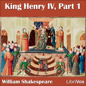 King Henry IV, Part 1, William Shakespeare