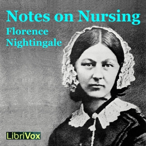 Download Notes on Nursing by Florence Nightingale