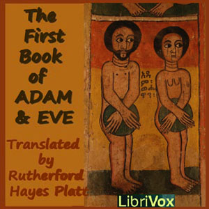 Download First Book of Adam and Eve by Rutherford Hayes Platt