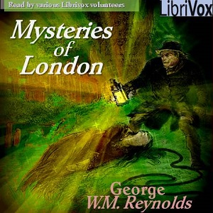 Mysteries of London vol. 1 part 1, George W. M. Reynolds