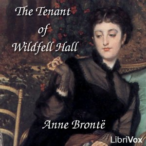 Tenant of Wildfell Hall, Anne Bront
