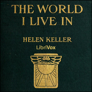 World I Live In, Helen Keller