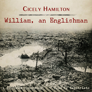 William, An Englishman, Cicely Hamilton