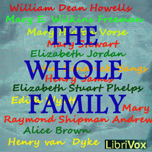 Whole Family: a Novel by Twelve Authors, Various Contributors