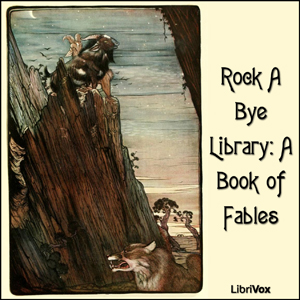 Rock A Bye Library: A Book of Fables, Various Contributors