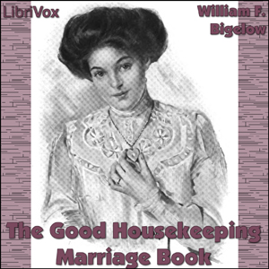 Good Housekeeping Marriage Book, William F. Bigelow