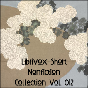 Short Nonfiction Collection Vol. 012, Various Contributors