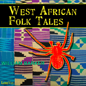 West African Folk Tales, William H. Barker