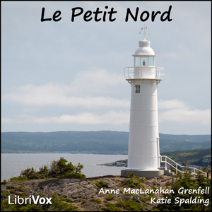 Le Petit Nord, Anne Maclanahan Grenfell