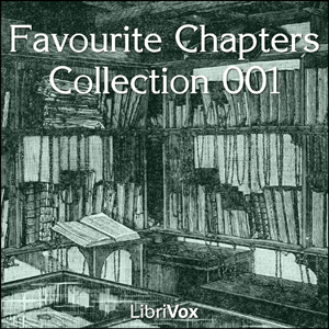 Favourite Chapters Collection 001, Various Authors