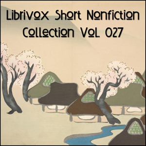Short Nonfiction Collection Vol. 027, Various Contributors