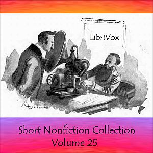 Short Nonfiction Collection Vol. 025, Various Contributors