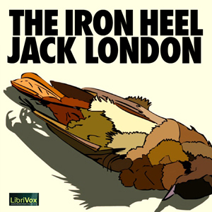 Iron Heel, Jack London