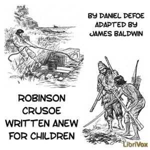 Download Robinson Crusoe Written Anew for Children by Daniel Defoe