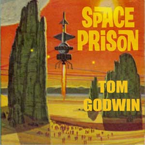 Download Space Prison by Tom Godwin