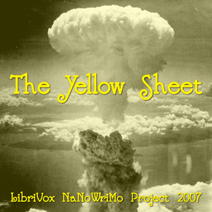 Yellow Sheet (LibriVox NaNoWriMo novel 2007), LibriVox Volunteers