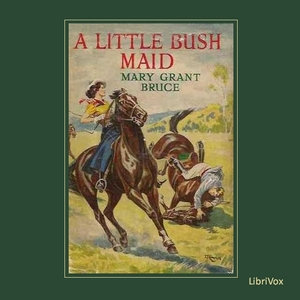 Download Little Bush Maid by Mary Grant Bruce