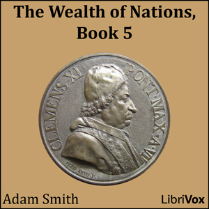 The Wealth of Nations, Book 5