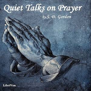 Download Quiet Talks on Prayer by S. D. Gordon