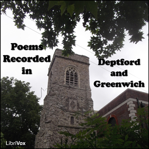 Poems Recorded in Deptford and Greenwich, Various Authors