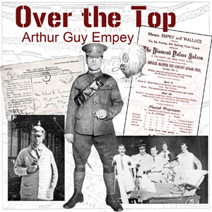 Over the Top, Audio book by Arthur Guy Empey