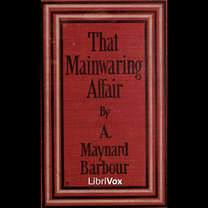That Mainwaring Affair, Anna Maynard Barbour