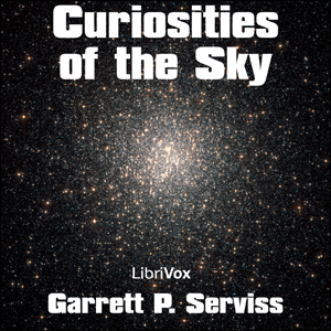 Download Curiosities of the Sky by Garrett P. Serviss